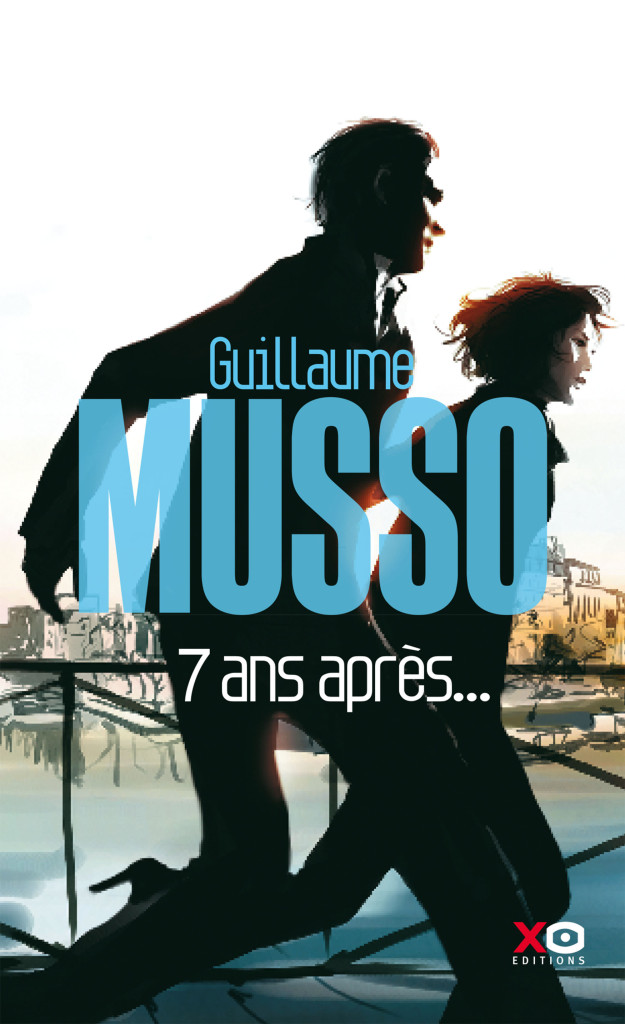 7 Ans Apres Guillaume Musso