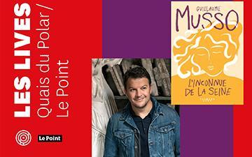 Facebook live avec Guillaume Musso - Quais du polar / Le Point
